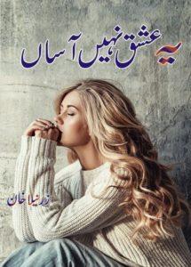 Yeh Ishq Nahi Asan Novel By Zarneela Khan 1