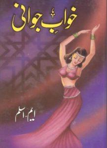 Khwab e Jawani Novel By M Aslam 1