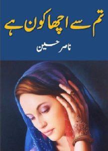 Tum Se Acha Kon Hai Novel By Nasir Hussain 1