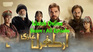 Ertugrul Ghazi Season 1 All Episode Watch Online 1