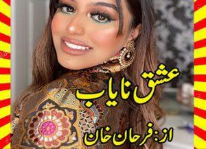 Ishq E Nayab Urdu Novel By Farhan Khan 1