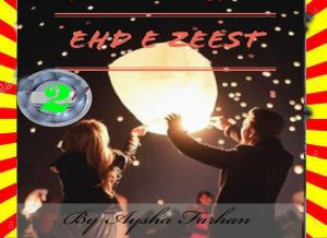 Ehd E Zeest Urdu Novel By Ayesha Farhan Episode 2 1