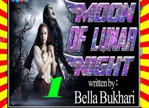 The Moon Of Lunar Night Urdu Novel by Bella Bukhari Epi 1 1