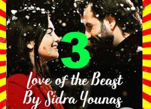 Love Of The Beast Urdu Novel By Sidra Younas Part 3 1