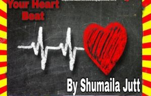 Your Heart Beat Urdu Novel By Shumaila Jutt 1